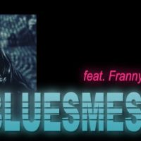 bluesmessage feat. Franny Whitfield